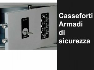 Catalogo » CASSEFORTI - ARMADI DI SICUREZZA